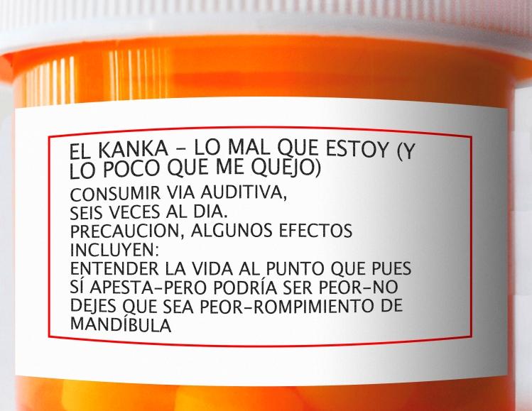 El Kanka Lo Mal Que Estoy Y Lo Poco Que Me Quejo Se Busca Foráneo